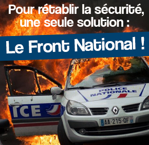 """To establish security, only one solution: the Natonal Front!"" Campaign poster courtesy of frontnational.com"