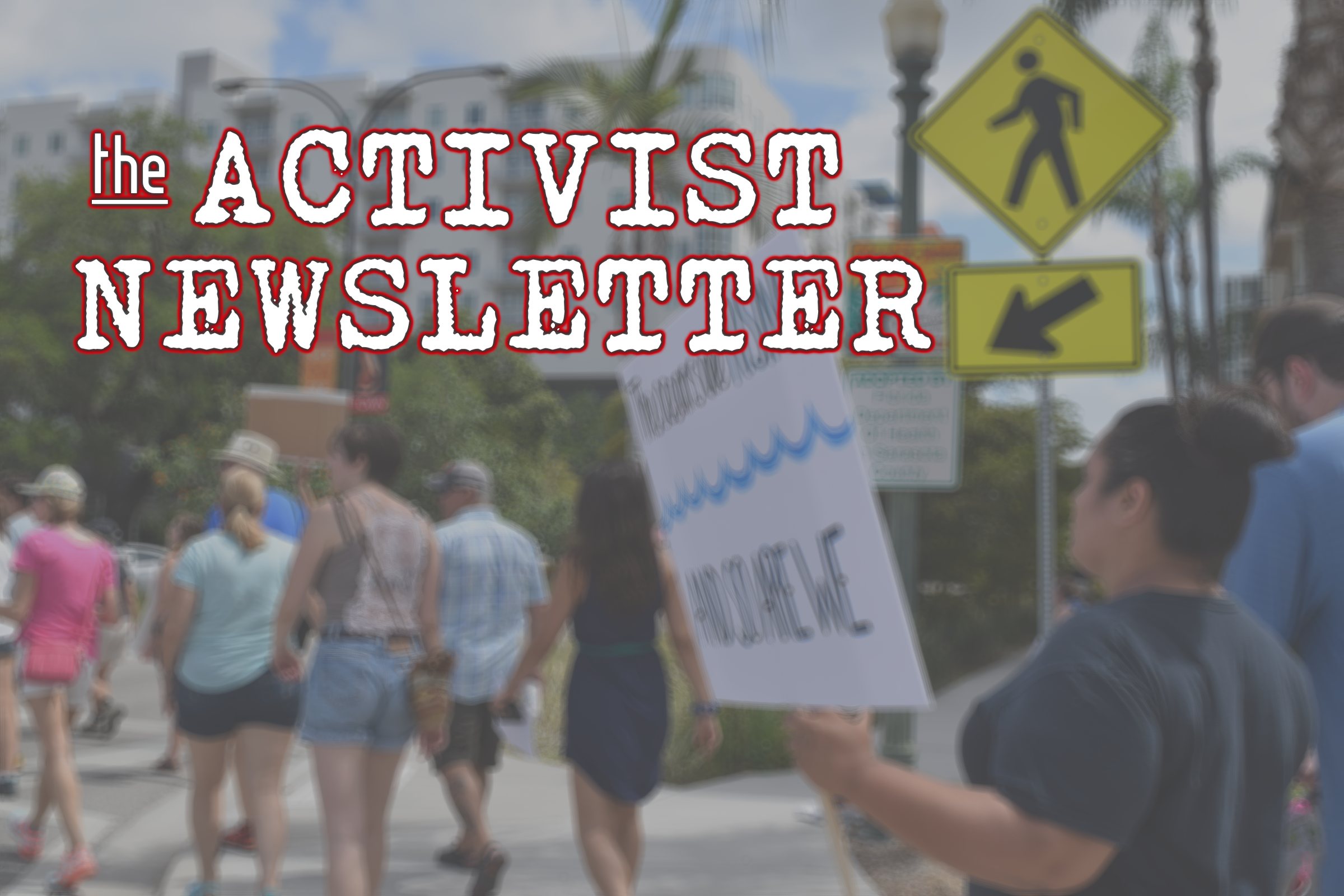 The Activist Newsletter (9/27–10/4)