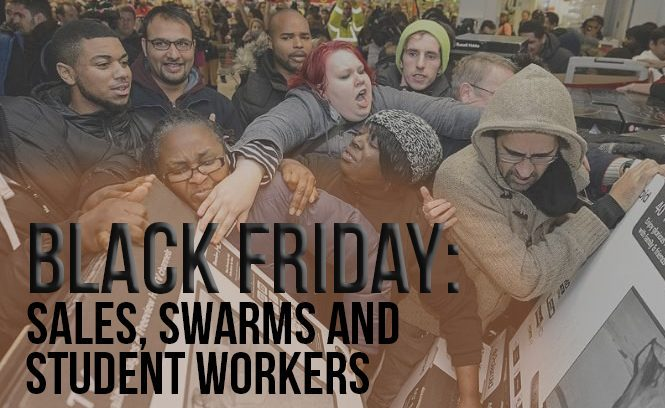 Black Friday: sales, swarms and student workers